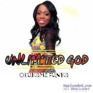 Olukemi Funke - Unlimited God